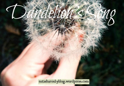 Dandelion's Song
